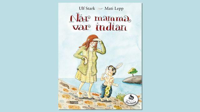 Småsagor : När mamma var indian, del 2