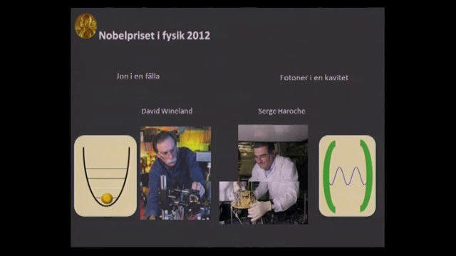 UR Samtiden - Nobelpriset 2012 : Med fokus på kvantvärlden