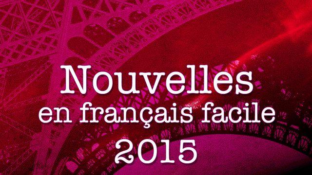 Nouvelles en français facile : 2015-01-31