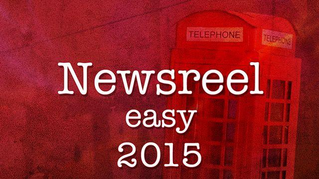 Newsreel Easy : 2015-05-16