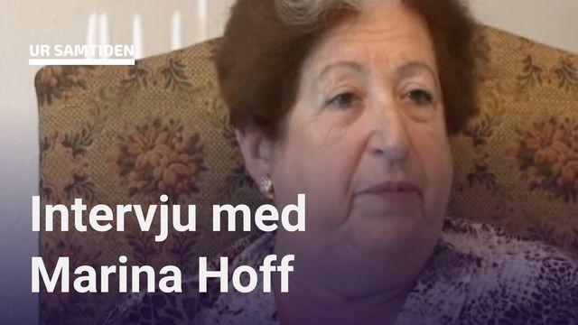 UR Samtiden - Förintelsens överlevande berättar : Marina Hoff - hela intervjun
