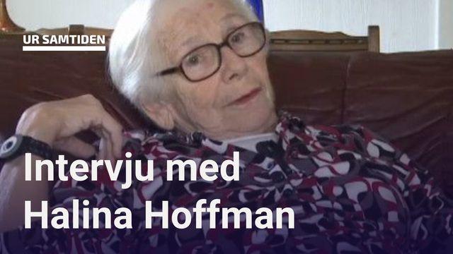 UR Samtiden - Förintelsens överlevande berättar : Halina Hoffman - Mina föräldrar blev tagna