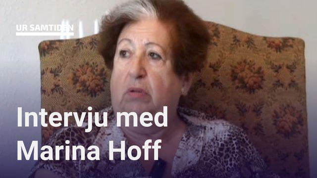 UR Samtiden - Förintelsens överlevande berättar : Marina Hoff - Man blir väldigt fort vuxen