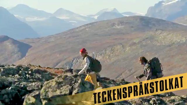 Den stora Sverigeresan - eller Geografens testamente - teckenspråkstolkat : De höga fjällen