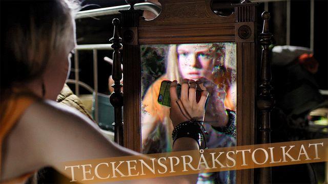 Spegelvänd - teckenspråkstolkat : Spegeln