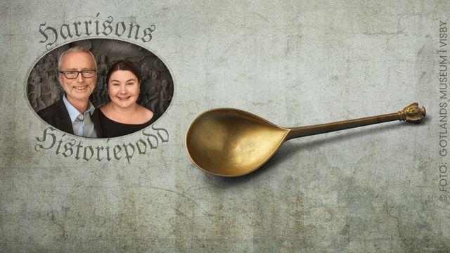Harrisons historiepodd : Två skedar från 1500-talet
