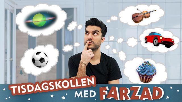 Tisdagskollen med Farzad : Farzad och de fem superfrågorna