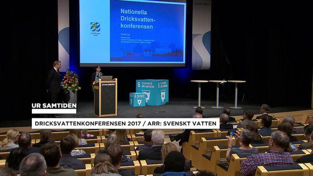 UR Samtiden - Nationella dricksvattenkonferensen 2017 : Om Svenskt Vatten