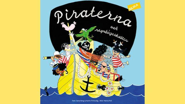 Småsagor : Piraterna och regnbågsskatten