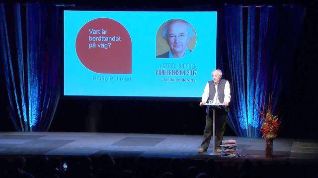 UR Samtiden - Astrid Lindgren-konferensen 2017 : Philip Pullman: Om berättande