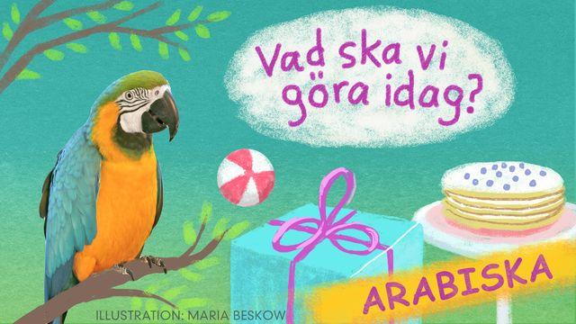 Vad ska vi göra idag? - arabiska : Bengt och Bodil firar födelsedag