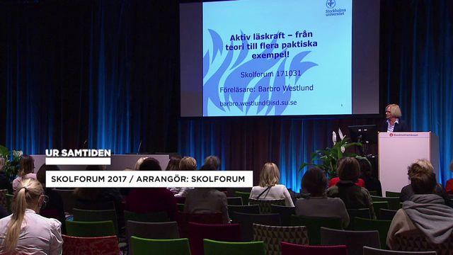 UR Samtiden - Skolforum 2017 : Aktiv läskraft