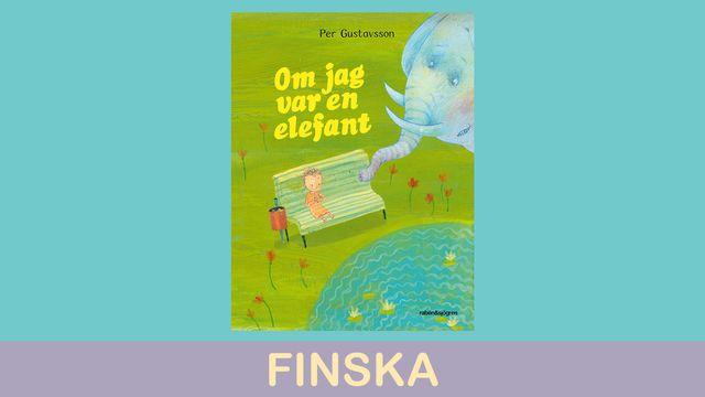 Småsagor - finska : Om jag var en elefant