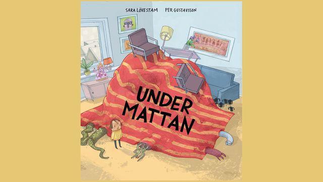 Småsagor : Under mattan