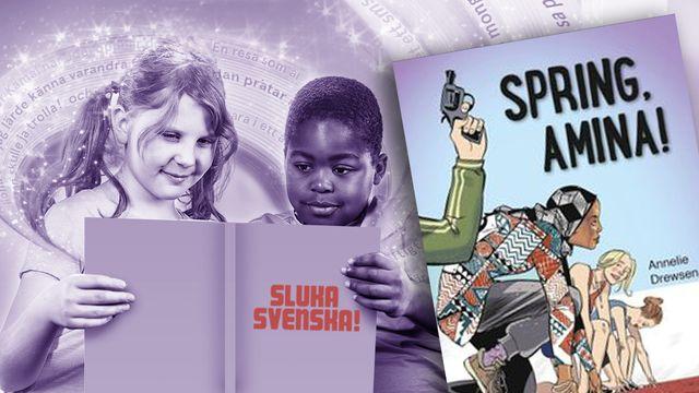 Sluka svenska! : Spring Amina, del 1