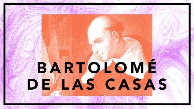 Bildningsbyrån - tänka mot strömmen : Bartolomé de Las Casas