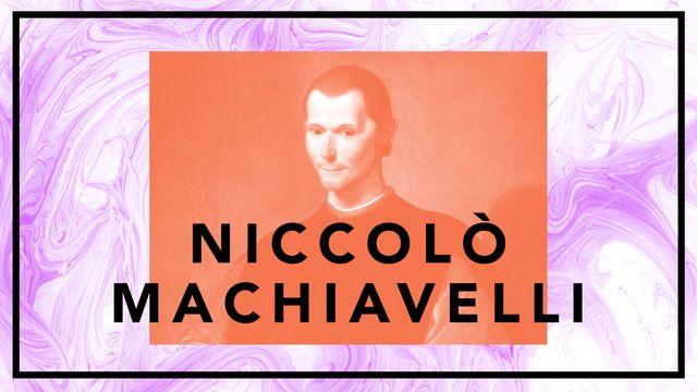 Bildningsbyrån - tänka mot strömmen : Niccolò Machiavelli - makten framför allt