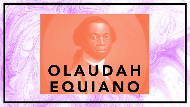 Bildningsbyrån - tänka mot strömmen : Olaudah Equiano - vittne mot slavhandeln