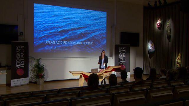 UR Samtiden - Vetenskapsfestivalen 2018 : Havsförsurning och plast