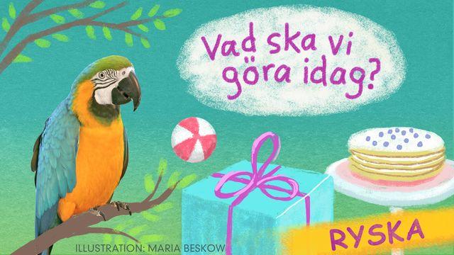 Vad ska vi göra idag? - ryska : Bengt och Bodil firar födelsedag
