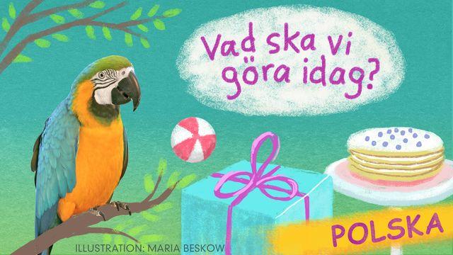 Vad ska vi göra idag? - polska : Bengt och Bodil leker på lekplatsen