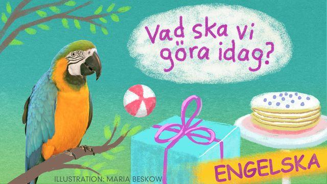 Vad ska vi göra idag? - engelska : Bengt och Bodil leker på lekplatsen