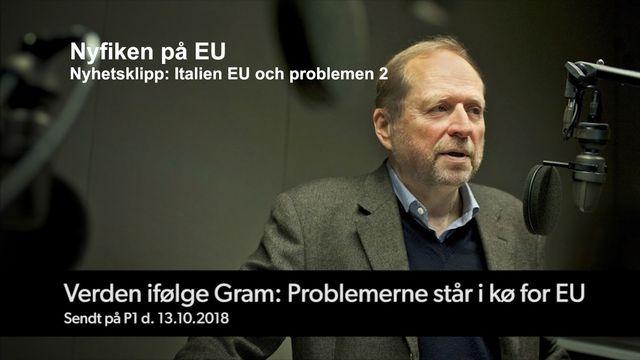Nyfiken på EU : Italien, EU och problemen, del 2
