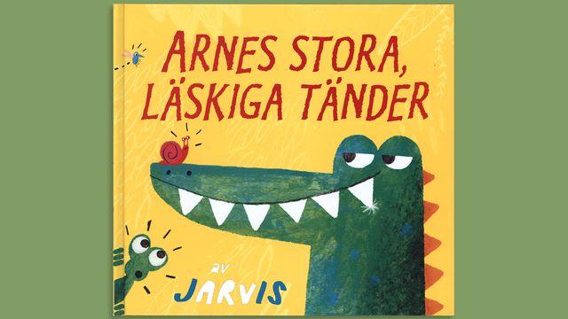 Småsagor : Arnes stora, läskiga tänder