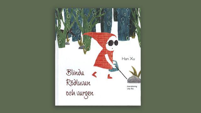 Småsagor : Blinda Rödluvan och vargen