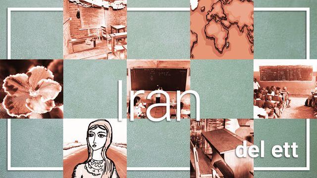 Mitt land, mitt liv, min skola : Iran del ett - att vara elev