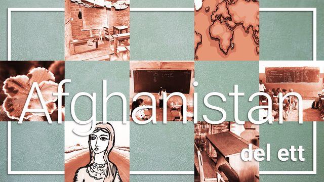 Mitt land, mitt liv, min skola : Afghanistan del ett - att vara elev