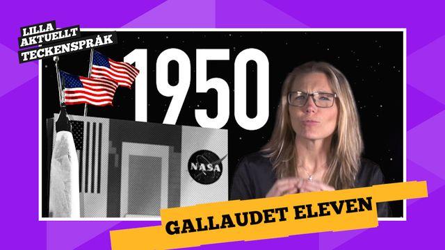 Vi förklarar! : Gallaudet eleven