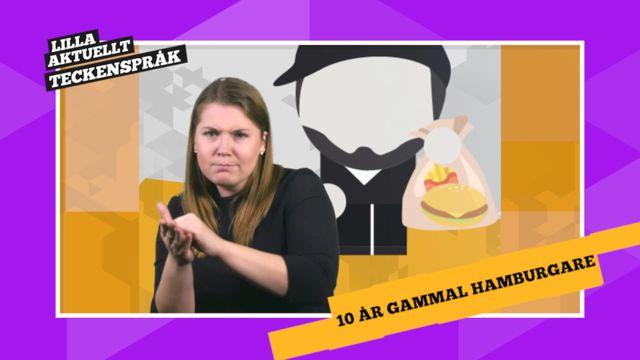 Vi förklarar! : Odödlig burgare - en tio år gammal hamburgare