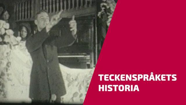 UR Samtiden - Teckenspråkets historia
