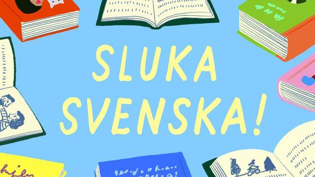 Sluka svenska! : Snöstormen, del 1