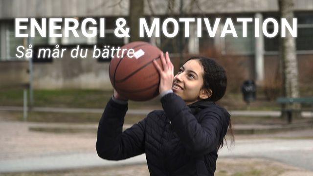 Orka plugga : Energi och motivation - så mår du bättre