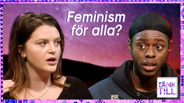Tänk till talkshow : Vilka inkluderas i feminismen?