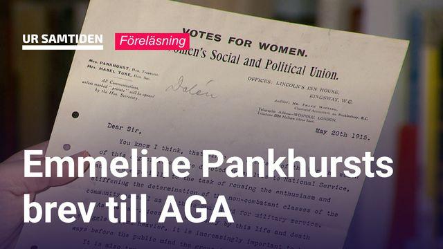 UR Samtiden - Berättelser ur svensk näringslivshistoria : Emmeline Pankhursts brev till AGA